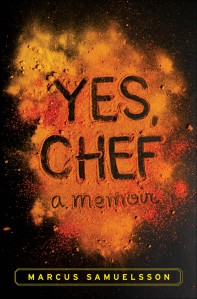 Yes, Chef: a memoir By Marcus Sameulsson 27book